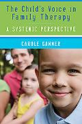 The Children's Voice in Family Therapy