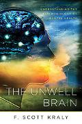 The Unwell Brain: Understanding the Psychobiology of Mental Health
