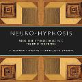 Neuro-Hypnosis: Using Self-Hypnosis to Activate the Brain for Change