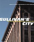 Sullivan's City The Meaning of Ornament for Louis Sullivan