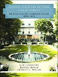 Classic Country Estates of Lake Forest Architecture and Landscape Design 1856-1940