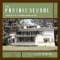 Prairie School Frank Lloyd Wright And His Midwest Contemporaries
