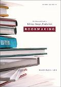 Bookmaking: Editing, Design, Production
