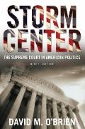 Storm Center: The Supreme Court in American Politics (Ninth Edition)