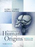 Reconstructing Human Origins: A Modern Synthesis (Third Edition)