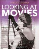 Looking at Movies: An Introduction to Film, 4th Edition