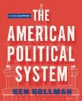 The American Political System (Core Edition (without policy chapters))