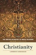 Norton Anthology of World Religions : Christianity