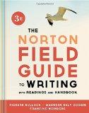 The Norton Field Guide to Writing, with Readings and Handbook (Third Edition)
