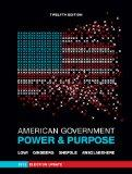 American Government: Power and Purpose (Full Twelfth Edition, 2012 Election Update (with pol...