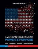 American Government: Power and Purpose (Core Twelfth Edition, 2012 Election Update (without ...