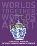 Worlds Together, Worlds Apart: A History of the World: 600 to1850 (Fourth Edition)  (Vol. B)