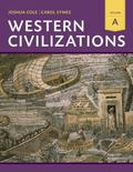 Western Civilizations: Their History & Their Culture (Eighteenth Edition)  (Vol. A)