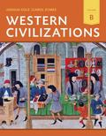 Western Civilizations: Their History & Their Culture (Eighteenth Edition)  (Vol. B)