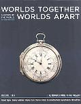 Worlds Together, Worlds Apart: A History of the World from the Beginnings of Humankind to th...
