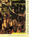 Western Civilizations, Brief Edition (Volume 1)