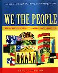 We The People An Introduction To American Politics, Full Edition