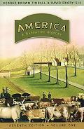 America: A Narrative History (Seventh Edition)  (Vol. 1)