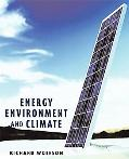 Energy, Environment, and Climate Change