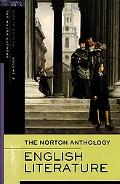 The Norton Anthology of English Literature, Vol. B: The Romantic Period through the Twentiet...