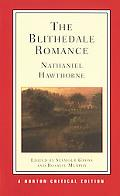 The Blithedale Romance (New Edition)  (Norton Critical Editions)