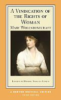 Vindication of the Rights of Woman (Norton Critical Editions)
