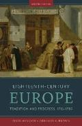 Eighteenth-Century Europe : Tradition and Progress, 1715-1789