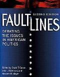 Faultlines Debating the Issues in American Politics