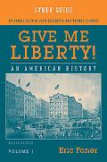 Give Me Liberty, Volume 2 -Study Guide