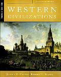 Western Civilizations, Volume B: 1300-1815
