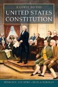 A Guide to the United States Constitution