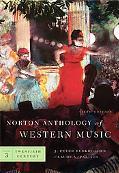 Norton Anthology of Western Music, Sixth Edition, Volume 3