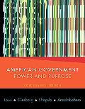 American Government: Power and Purpose (Core Eleventh Edition (without policy chapters))