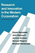 Research And Innovation In The Modern Corporation