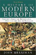 A History of Modern Europe: From the Renaissance to the Age of Napoleon (Third Edition)  (Vo...