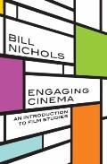 Engaging Cinema: An Introduction to Film Studies