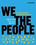 We the People: An Introduction to American Politics (Full Eighth Edition (with policy chapte...