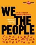 We the People: An Introduction to American Politics (Eighth Texas Edition)