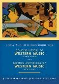 Study and Listening Guide: for Concise History of Western Music, Fourth Edition and Norton A...