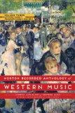 Norton Recorded Anthology of Western Music (Seventh Edition)  (Vol. 2: The Twentieth Century...
