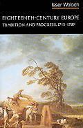 Eighteenth Century Europe Tradition and Progress, 1715-1789