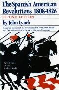 Spanish American Revolution 1808-1826
