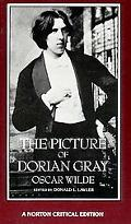 Picture of Dorian Gray Authoritative Texts Backgrounds Reviews and Reactions Criticism