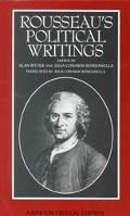 Rousseau's Political Writings: Discourse on Inequality, Discourse on Political Economy,  On ...