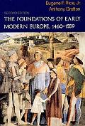 The Foundations of Early Modern Europe, 1460-1559 (Second Edition)  (The Norton History of M...