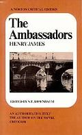 Ambassadors An Authoritative Text, the Author on the Novel, Criticism