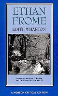Ethan Frome Authoritative Text Backgrounds and Contexts Criticism