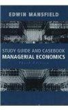 Study Guide and Casebook for Managerial Economics