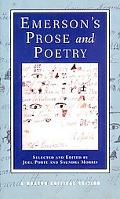 Emerson's Prose and Poetry (Norton Critical Editions)