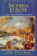 History of Modern Europe: From the French Revolution to the Present, Vol. 2